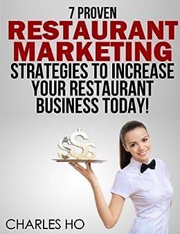 7 Proven Strategies RESTAURANT MARKETING Strategies To ...