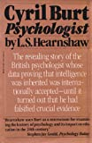 Cyril Burt, Psychologist, L. S. Hearnshaw, 0394746899