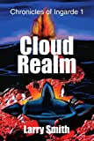 Cloud Realm, Larry Smith, 0595301495