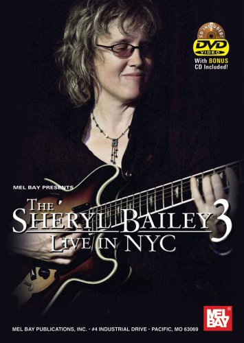 The Sheryl Bailey 3: Live In NYC (DVD + - Bailey Quinn