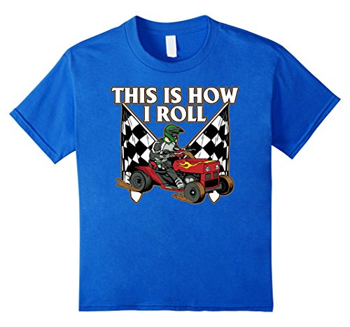 Price comparison product image Kids This is How I Roll Lawn Mower Racing T-shirt 8 Royal Blue