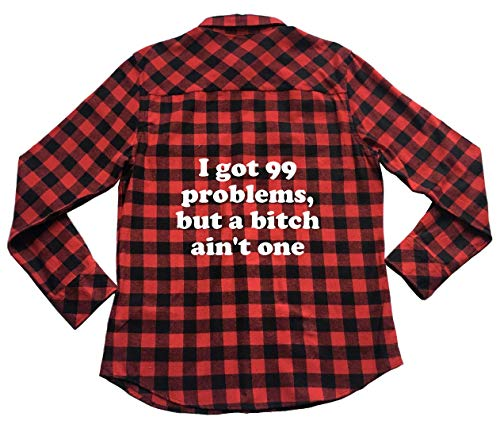 Got 99 Problems Bitch Ain't One - Unisex Plaid Flannel Shirt (99 Problems And The Bitch Aint One)