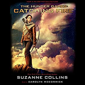 Catching Fire: Hunger Games Trilogy, Book 2 Audiobook