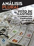 img - for Voto de castigo a corrupci n e impunidad en M xico (An lisis Plural) (Spanish Edition) book / textbook / text book