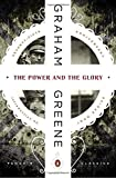 img - for The Power and the Glory (Penguin Classics) by Graham Greene (2015-03-24) book / textbook / text book