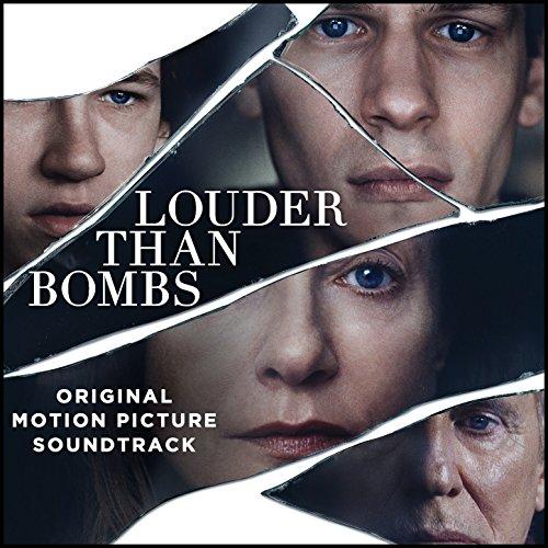 Louder Than Bombs (Original Motion Picture Soundtrack) [Explicit]