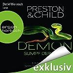Demon: Sumpf der Toten (Pendergast 15)   Douglas Preston,Lincoln Child