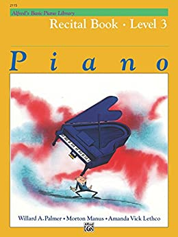 Alfred's Basic Piano Library - Recital Book 3: Learn to