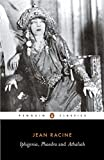 Iphigenia, Phaedra and Athaliah (Penguin Classics)