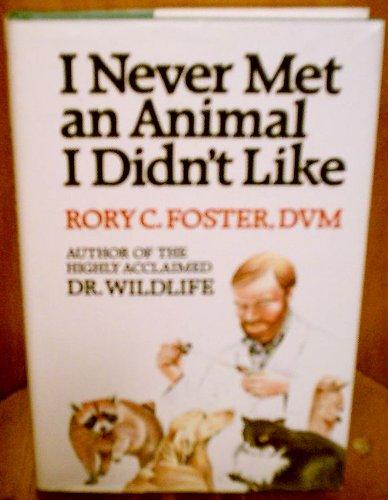 I Never Met an Animal I Didn't Like