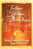 Follow the Yellow Brick Road, Reba Rambo-McGuire, 0768450101