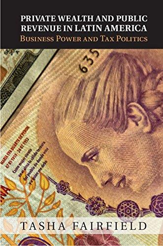 Download Private Wealth and Public Revenue in Latin America: Business Power and Tax Politics Pdf