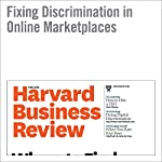 Fixing Discrimination in Online Marketplaces | Ray Fisman,Michael Luca