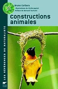 Constructions animales par Bruno Corbara