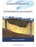 img - for Barrier Technologies for Environmental Management: Summary of a Workshop book / textbook / text book
