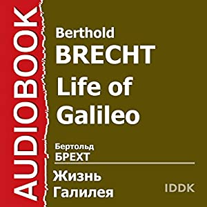 Life of Galileo [Russian Edition] Hörbuch
