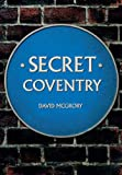 Secret Coventry