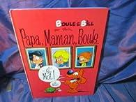 Boule et Bill - Papa, maman, Boule... et moi ! par Jean Roba