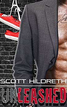 Unleashed (Fighter Erotic Romance Book 3) by [Hildreth, Scott]