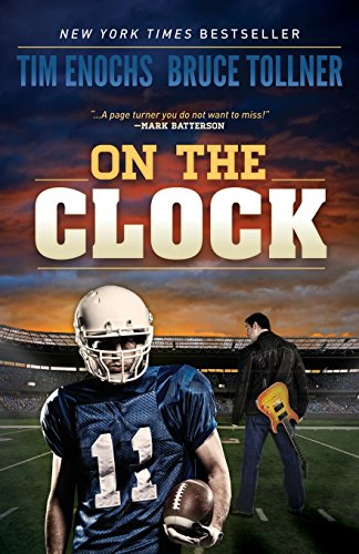 On the Clock (Morgan James Fiction) [Tim Enochs] (Tapa Blanda)