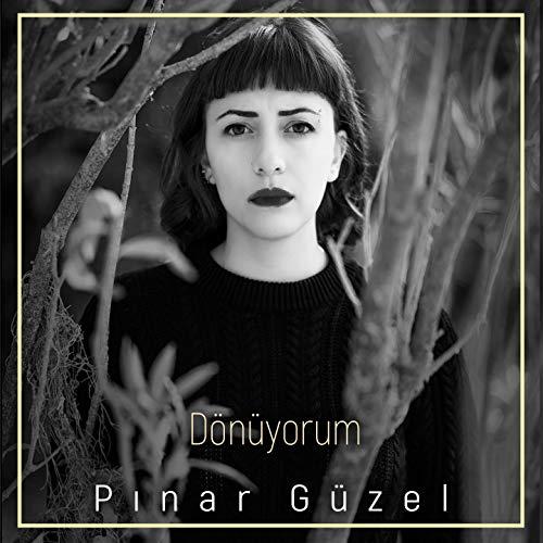 Pınar Güzel-Dönüyorum 2018