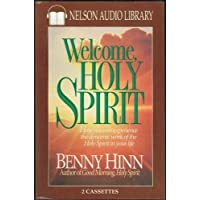Welcome Home Holy Spirit