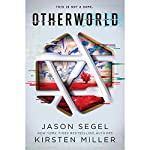 Otherworld: Otherworld, Book 1 | Jason Segel