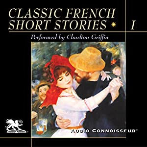 Classic French Short Stories, Volume 1 Hörbuch