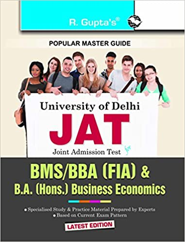 University of Delhi BMS/BBA (FIA)/B.A. Business Economics Joint Admission Test Guide