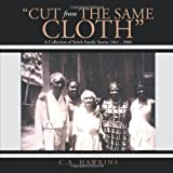 Cut from the Same Cloth, C. A. Hawkins, 1491842490