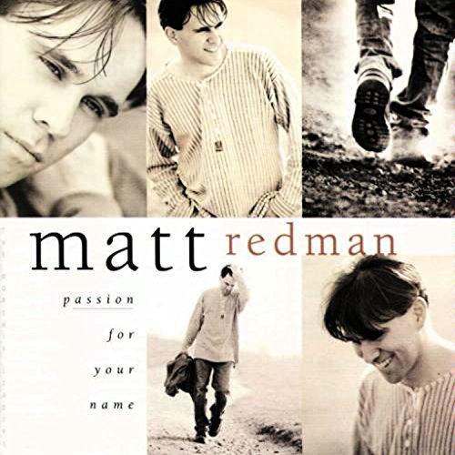 Matt Redman - Passion For Your Name (1995)