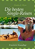 Die Besten Single-Reisen, Monika E. Khan, 3833453168