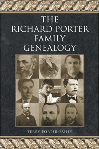 the richard porter family genealogy terry porter fahey