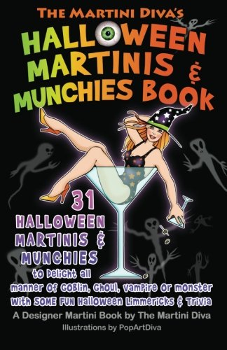 The Martini Diva's Halloween Martinis & Munchies Book -