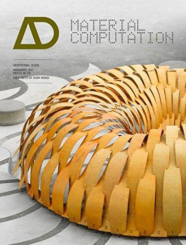 Material Computation: Higher Integration in Morphogenetic Design