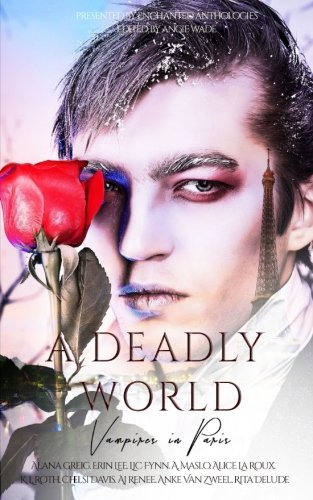 A Deadly World: Vampires in Paris (Volume 1)