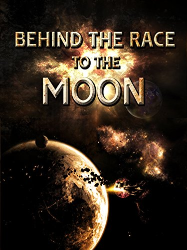 Space Race - Behind the Race to the Moon