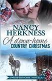 A Down-Home Country Christmas: A Whisper Horse Novella (Volume 4)