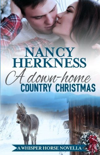 Download A Down-Home Country Christmas: A Whisper Horse Novella (Volume 4) PDF