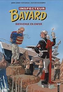 """Afficher """"Les Enquêtes de l'inspecteur Bayard n° 16 Bienvenue en enfer"""""""