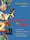 Integrating The Arts: An Approach To Teaching And Learning In Multicultural And Multilingual Settings
