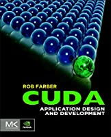 CUDA Application Design and Development Front Cover