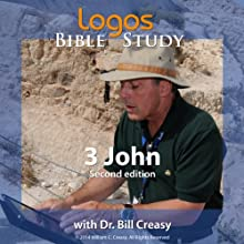 3 John Lecture by Dr. Bill Creasy Narrated by  uncredited