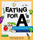 Eating for A's, Kathleen Margaret Dunn and Lorna Angela Williams, 0984854002