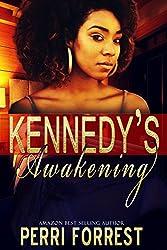 Kennedy's Awakening (Love's Awakening Book 1)