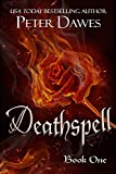 Deathspell: an alternate history tale with magic, mercenaries, and revenge