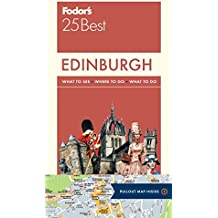 Fodors Edinburgh 25 Best (Full-color Travel Guide)