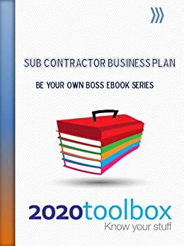 Sub Contractor Business Plan Be Your Own Boss
