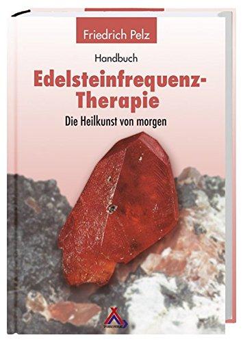 Edelsteinfrequenz-Therapie: Die Heilkunst von Morgen?