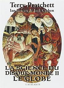 La science du disque-monde, Tome 2 : Le globe par Pratchett